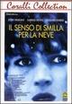 Cover Dvd DVD Il senso di Smilla per la neve