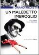 Cover Dvd Un maledetto imbroglio