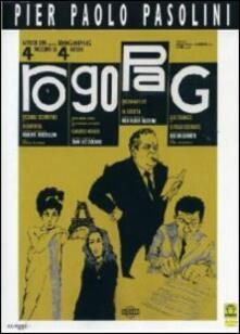 Rogopag di Ugo Gregoretti,Pier Paolo Pasolini,Jean-Luc Godard,Roberto Rossellini - DVD