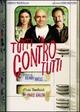 Cover Dvd DVD Tutti contro tutti
