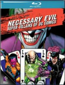 Necessary Evil. Super-Villains of DC Comics di Scott Devine,J. M. Kenny - Blu-ray
