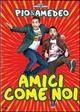 Cover Dvd DVD Amici come noi