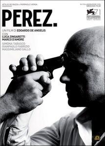 Perez. di Edoardo De Angelis - DVD