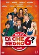 Cover Dvd DVD Ma tu di che segno 6?