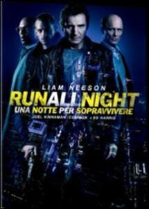 Run All Night. Una notte per sopravvivere di Jaume Collet-Serra - DVD