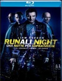 Cover Dvd Run All Night. Una notte per sopravvivere (Blu-ray)