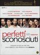 Cover Dvd DVD Perfetti sconosciuti