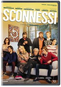 Sconnessi (DVD) di Christian Marazziti - DVD - 2