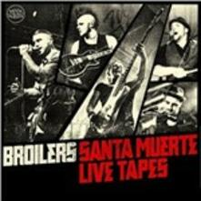 Santa Muerte Live Tapes - CD Audio di Broilers