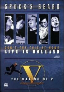 Spock's Beard. Don`t Try This At Home + The Making Of V (2 DVD) - DVD