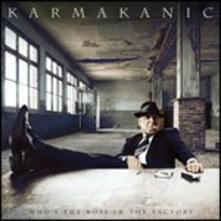 Who's the Boss in the Factory - CD Audio di Karmakanic