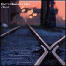 Live Rails - CD Audio di Steve Hackett