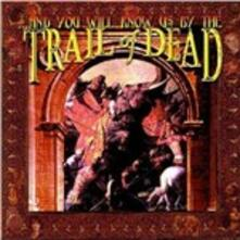 And You Will Know Us by the Trail of Dead (Remastered Edition) - CD Audio di (And You Will Know Us by the) Trail of Dead