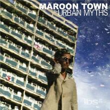 Urban Myths - CD Audio di Maroon Town