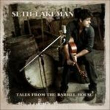 Tales from the Barrel House - CD Audio di Seth Lakeman