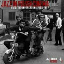 Jazz in Polish Cinema. Out of the Underground 1958-1967 (Colonna Sonora) - CD Audio