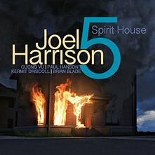Spirit House - CD Audio di Joel Harrison