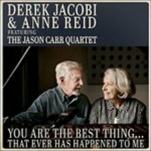 You Are the Best Thing - CD Audio di Derek Jacobi,Anne Reid