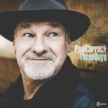 These Days - CD Audio di Paul Carrack