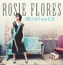 Simple Case of the Blues - CD Audio di Rosie Flores