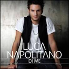 Di me - CD Audio di Luca Napolitano