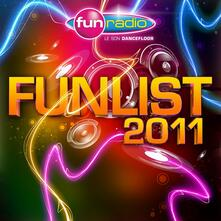 Fun Radio Funlist 2011 - CD Audio