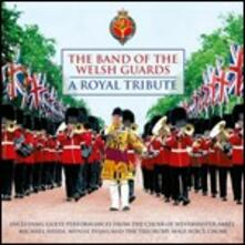 Royal Wedding Tribute - CD Audio di Band of the Welsh Guards