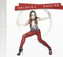 Rock Me - CD Audio Singolo di Melanie C