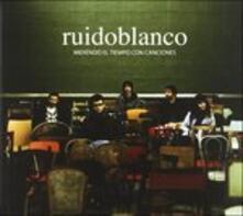 Midiendo El Tiempo Con - CD Audio di Ruidoblanco