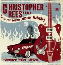 Heart on Fire - CD Audio di Christopher Rees