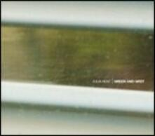 Green and Grey - CD Audio di Julia Kent