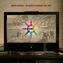 Everything Is ok - CD Audio di Servers