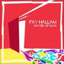 House of Now - Vinile LP di Fay Hallam