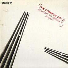 Shut Up! Yo Liberals - CD Audio di Common Cold