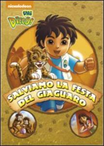 Vai Diego! Salviamo la festa del giaguaro - DVD
