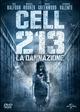 Cover Dvd DVD Cell 213 - La dannazione