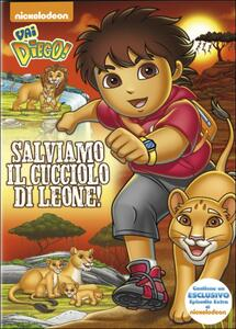 Vai Diego! Salviamo il cucciolo di leone - DVD