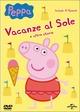 Peppa Pig. Fine delle vacanze e altre storie