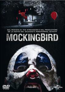 Mockingbird. In diretta dall'inferno di Bryan Bertino - DVD