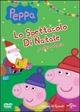 Peppa Pig. Lo spettacolo di Natale e altre storie