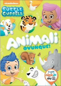 Bubble Guppies. Animali ovunque! - DVD