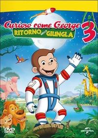 Locandina Curioso come George 3 - Ritorno nella giungla
