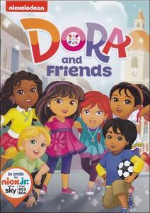 Dora l'esploratrice. Dora and friends - DVD