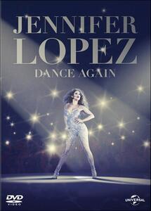 Jennifer Lopez. Dance Again di Ted Kenney - DVD