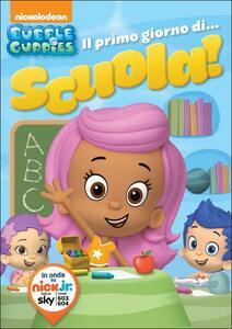 Bubble Guppies. Il primo giorno di scuola! - DVD