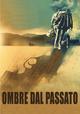 Cover Dvd DVD Ombre dal passato