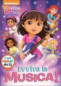 Dora and friends. Evviva la musica - DVD
