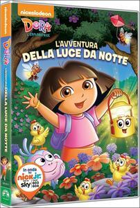 Dora l'esploratrice. L'avventura della luce da notte - DVD