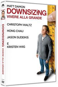 Downsizing: vivere alla grande (DVD) di Alexander Payne - DVD