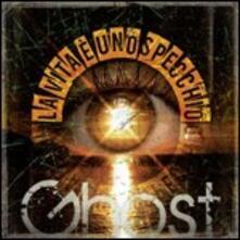 La vita è uno specchio - CD Audio di Ghost